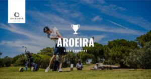 Aroeira Golf Trophy